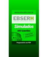 EBSERH - 600 QUESTÕES - Turma de Simulados Comentados